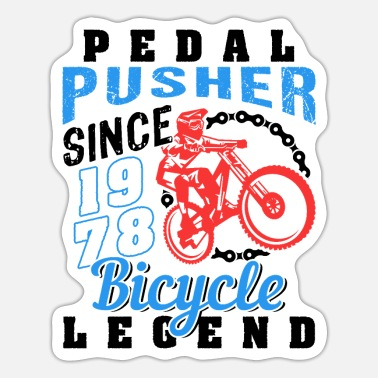 Pusher Pedal Pusher 1978 Birthday - Sticker