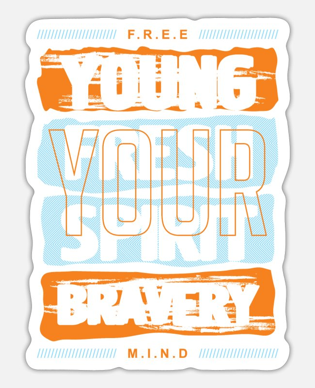 Inspiration Stickers - Young and courageous - Sticker white mat