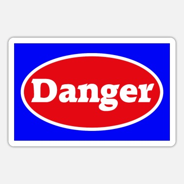 Danger Danger danger caution - Sticker