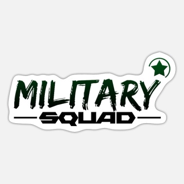 Military Military squad - military command - Sticker