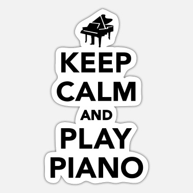 Piano Keep calm and play piano - Sticker