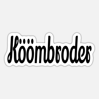 Low German Köömbroder - Snapping nose - Low German - Sticker