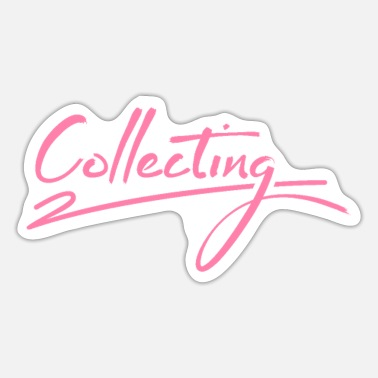 Collector collector - Sticker