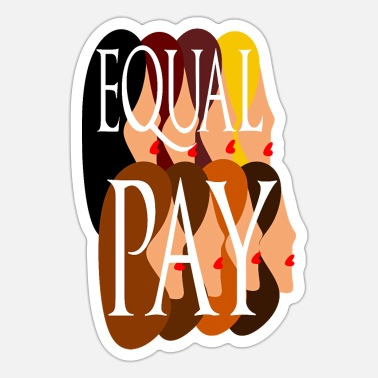Cool Poster Equal Pay Women Cool Poster - Sticker