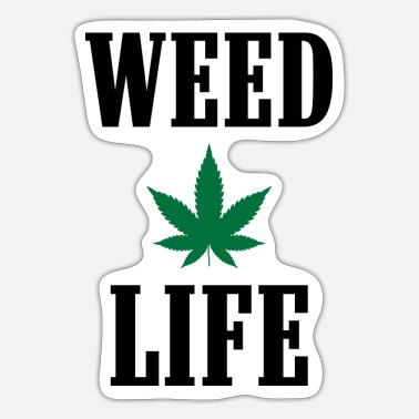WEED LIFE - Sticker