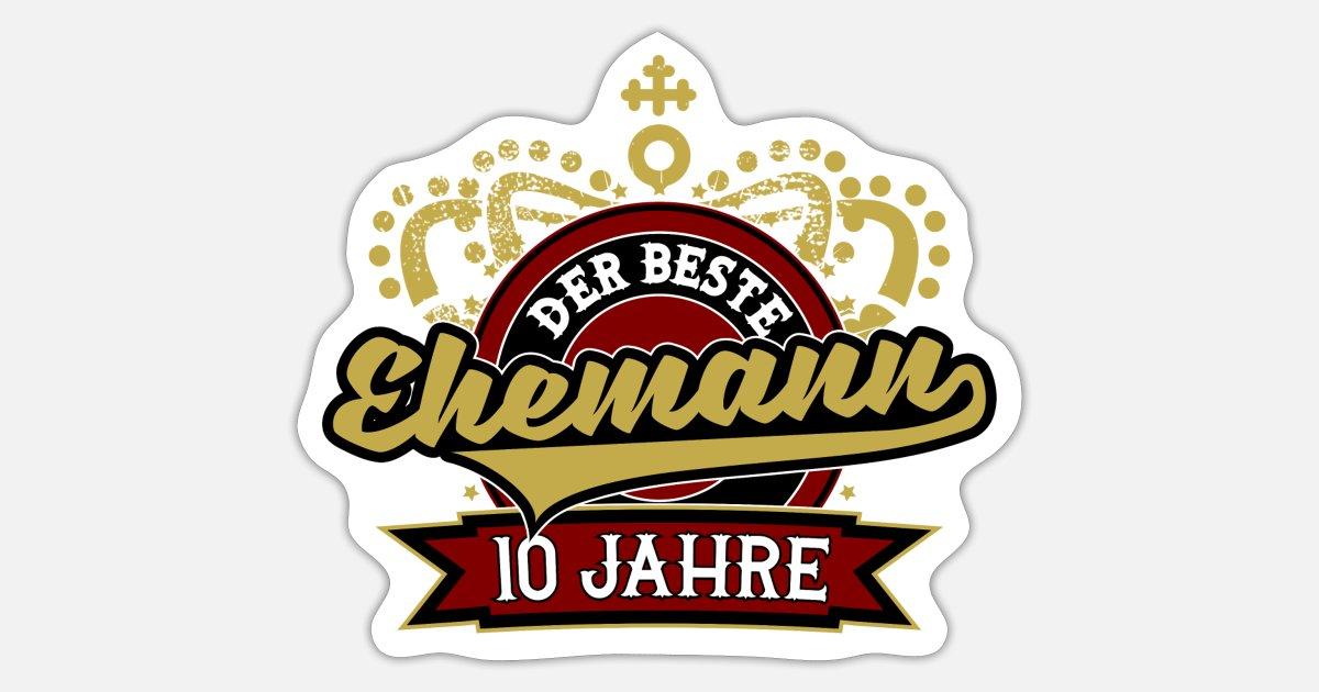 10 Hochzeitstag Ehemann Geschenk Hochzeit 10jahre Sticker Spreadshirt