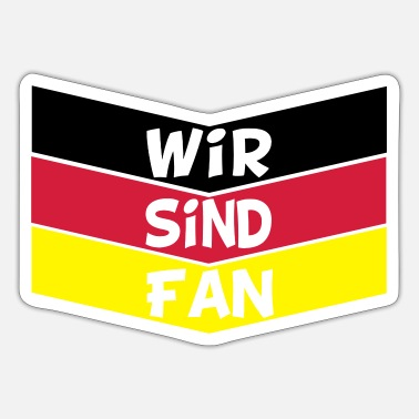 Fan wir sind fan - Sticker