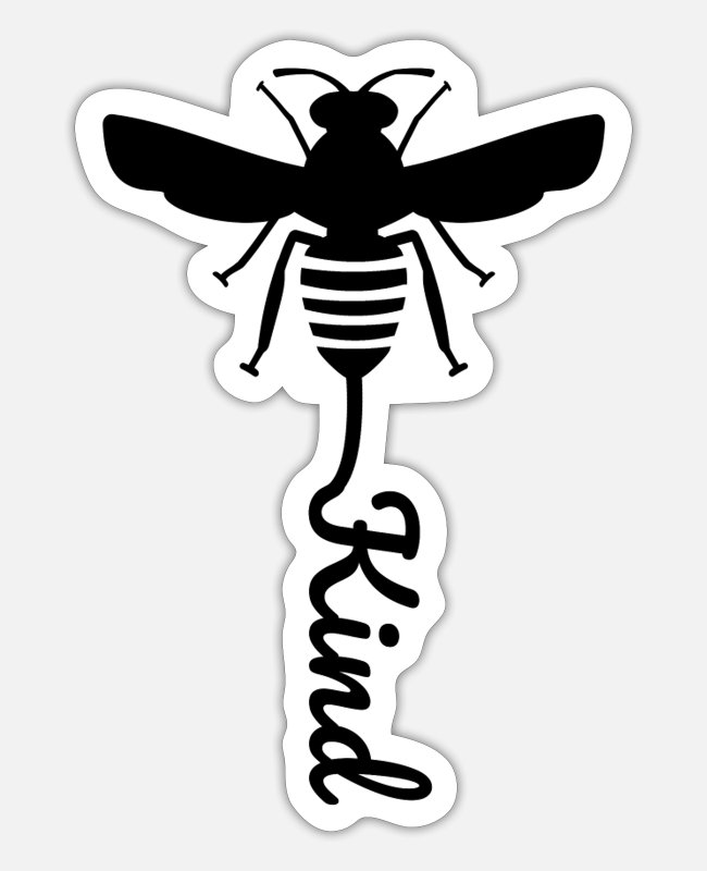 Bee Kind Sticker - Bee Kind - Bee T-Shirt - Sticker Mattweiß