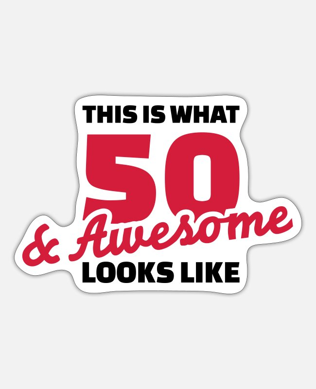 50 Birthday Stickers - 50 Birthday - Sticker white mat