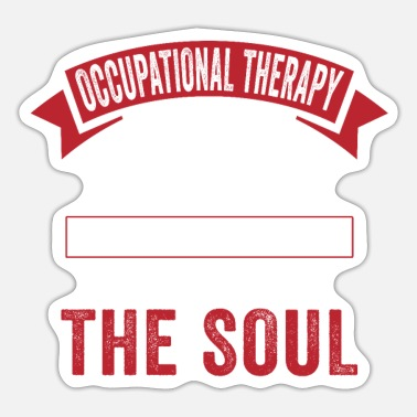 Occupation Occupational therapy Occupational therapist - Sticker