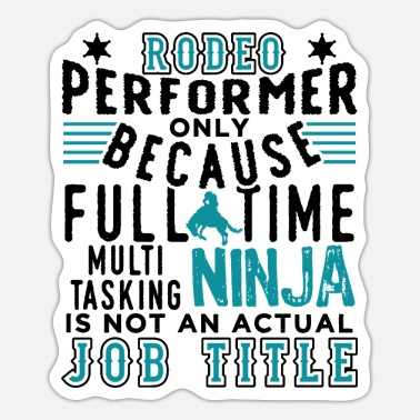 Performer Rodeo Performer Cowboys - Sticker