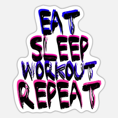 Workout Workout - Sticker