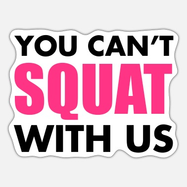 Squat Squat - Sticker