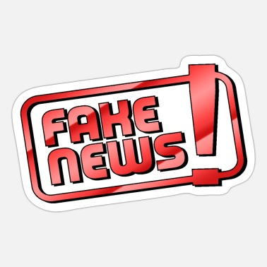 Fake fake news - you are fake! - Nep nieuws - Sticker