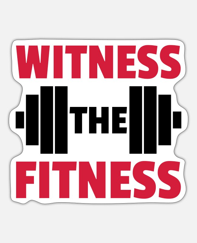 Quote Stickers - Witness The Fitness Barbell - Sticker white mat