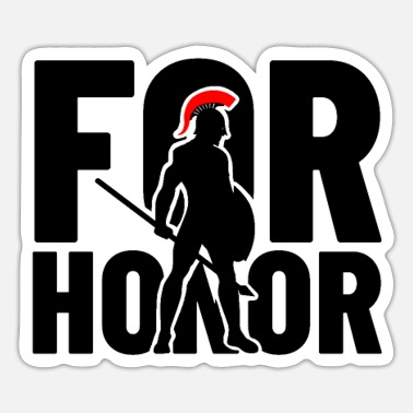 Honor for honor - for the honor - Sticker