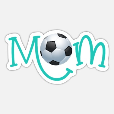 Fantastic Football Dad Cute Soccer Mom soccer Gift for Mother - Sticker