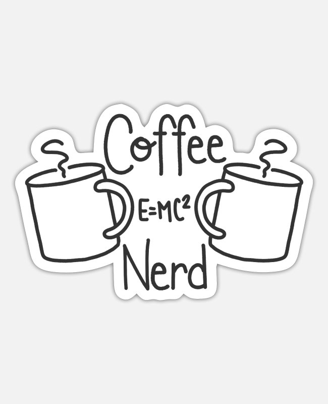 Wake Up Stickers - Coffee Nerdy - Sticker white mat