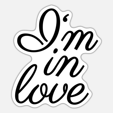 I Am In Love I am in love - Sticker