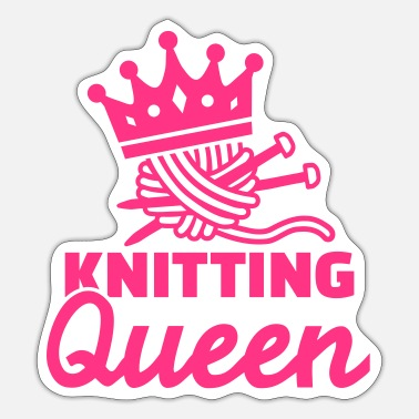 Knitting Knitting Queen - Sticker