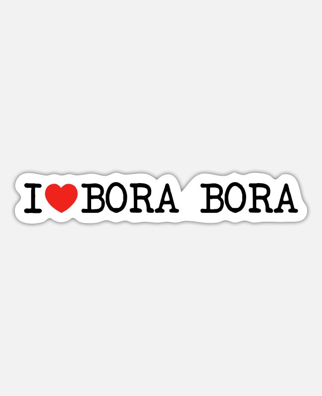 Palm Trees Stickers - I love Bora Bora Polynesia South Seas Paradise - Sticker white matte