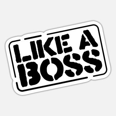 Like A Boss like a boss - Sticker