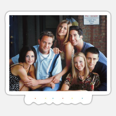 Friends Friends Monica Chandler Rachel Ross Phoebe Joey - Sticker