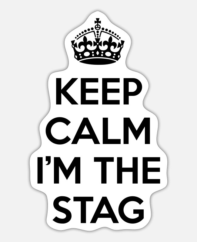 Hen Stickers - Keep Calm Stag - Sticker white mat
