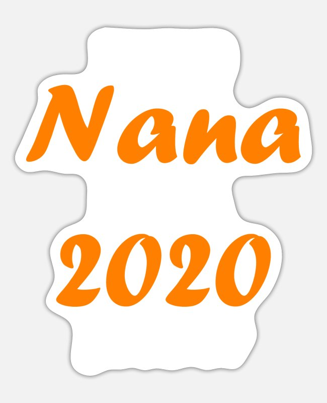 Proud Dad 2020 Stickers - Proud Nana of A 2020 Senior Graduate - Sticker white mat