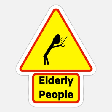 Older People Senior people - warning sign - Sticker