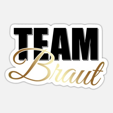 Braut TEAM BRAUT - Sticker