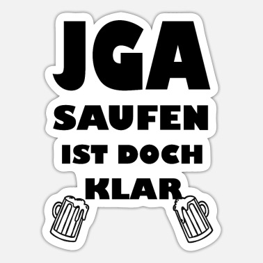 JGA booze is clear stag party - Sticker