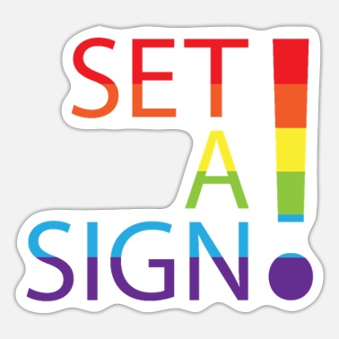 Set SET A SIGN - SET A SIGN! - Sticker