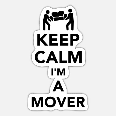 Movers Keep calm I'm a mover - Sticker