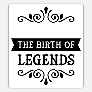 Date Of Birth (Date Of Birth) The Birth Of Legends - Sticker