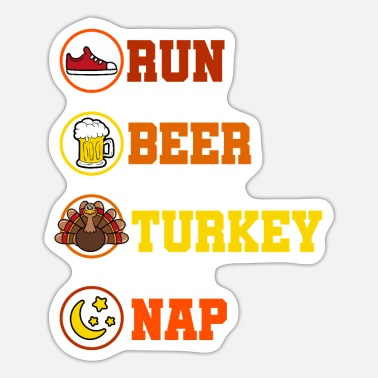 Beer Christ Run Beer Turkey Nap - Sticker