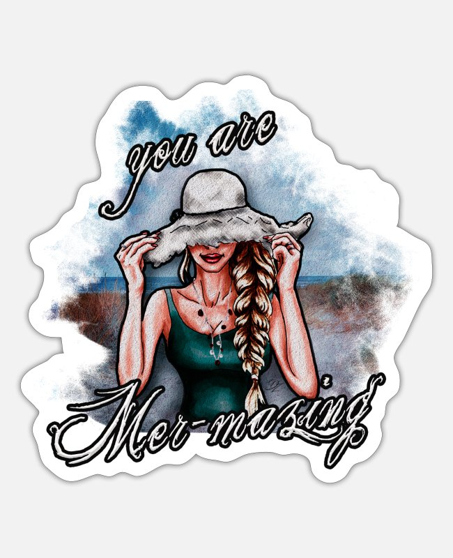 Coast Stickers - You are Mer-mazing | Yolo Artwork - Sticker white mat