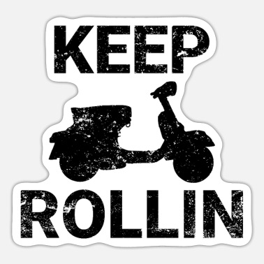 Scooters Meet Keep Rollin scooter PX retro scooter gift - Sticker
