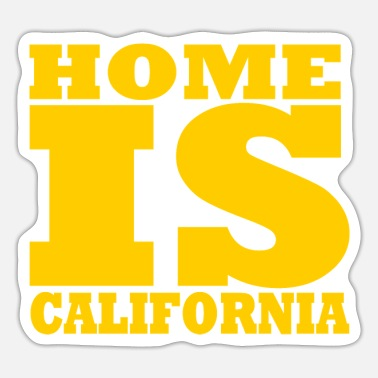 Californië Californië - Thuis is Californië - Sticker