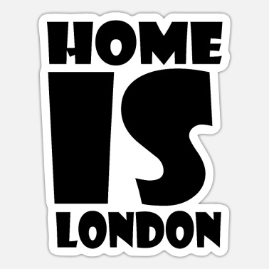 London London - Hjemme er London - Hjemme er London - Sticker