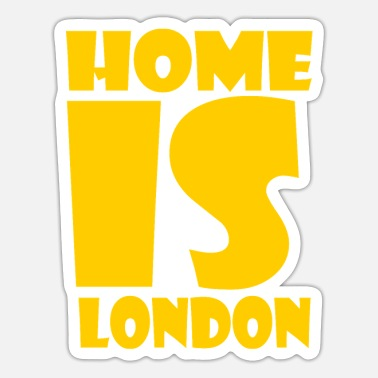 London London - Hjemme er London - Sticker