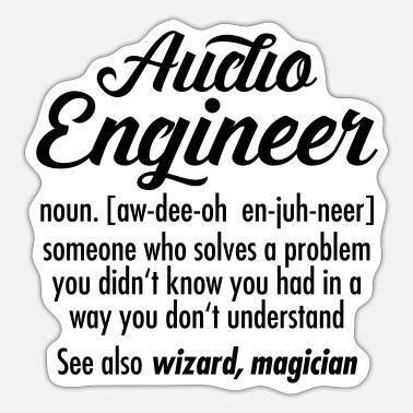 Audio Audio Engineer - Definition - Sticker