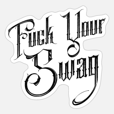 Texturas Fuck Your Swag! - Sticker