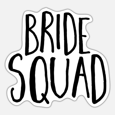 Hen Party Quotes Bride Squad Hen Party - Sticker