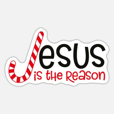 Reason jesus is the reason - Sticker