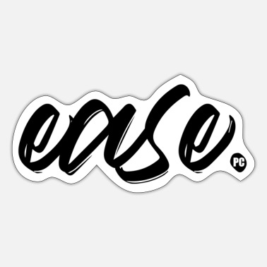 Ease ease - Sticker
