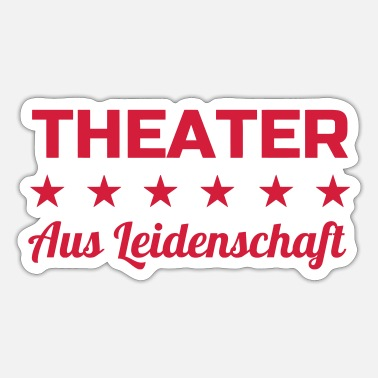 Theater / Theatre / Actor / Theaterleute - Sticker