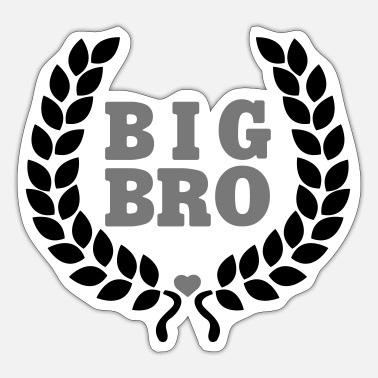 Big Brother Big BRO - Big Brother - big brother - Sticker