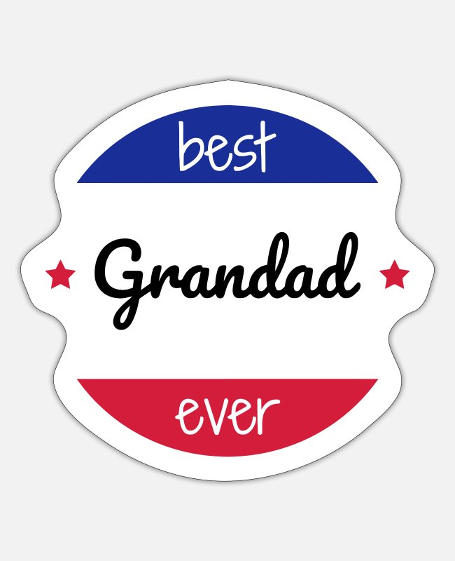 Grandpa Stickers - Great Grandad Grandpa Papy Papi Dad Pa - Sticker white matte