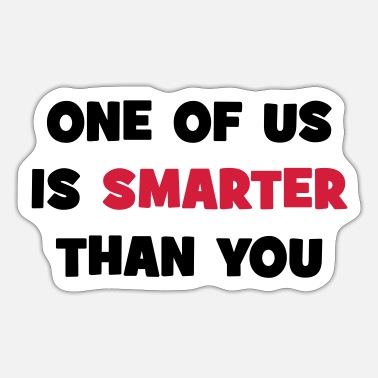 Smart smartere end dig - Sticker